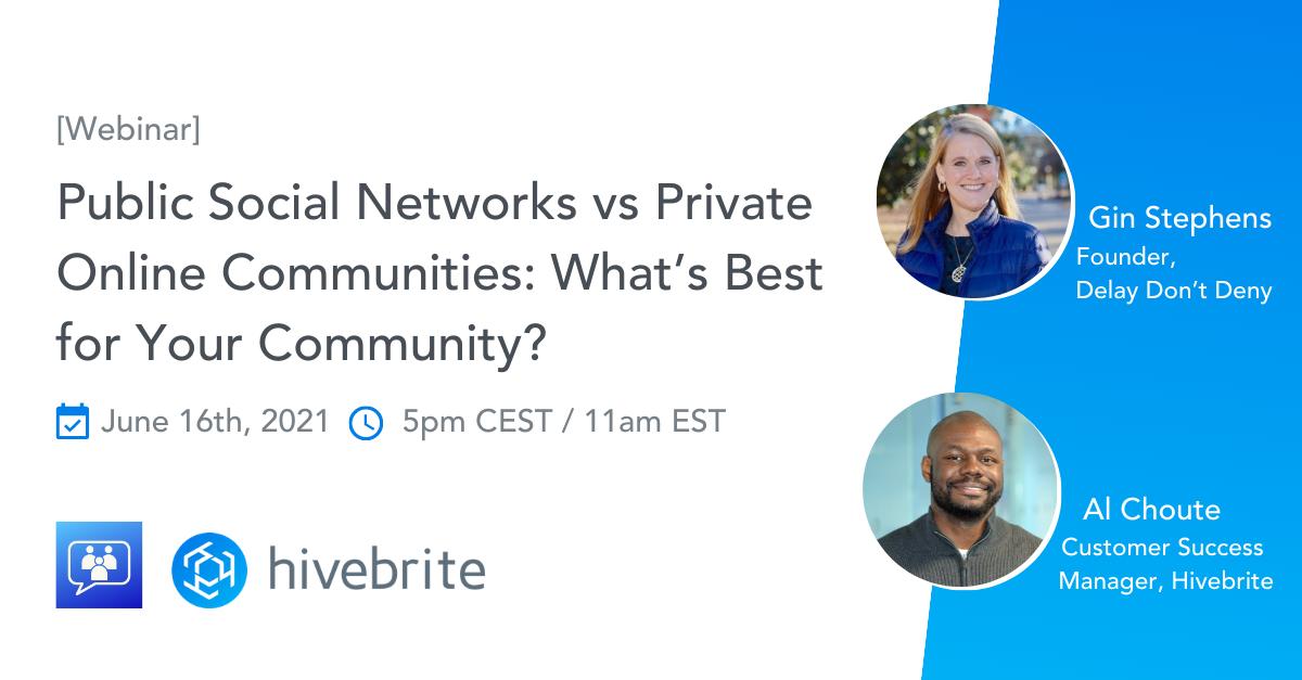 [Webinar Replay]Public Social Networks vs Private Online Communities
